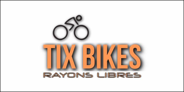 TIX BIKES RAYONS LIBRES